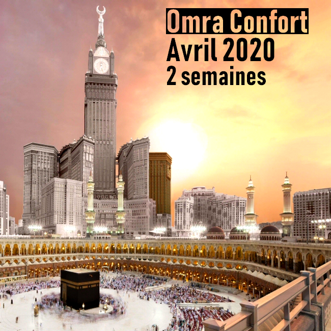 Omra Confort 2 semaines Avril 2020