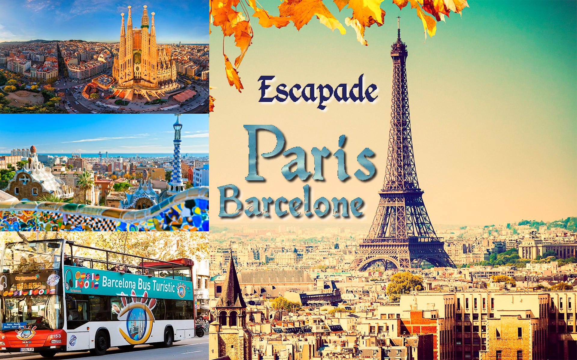 Escapade Paris-Barcelone en une semaine